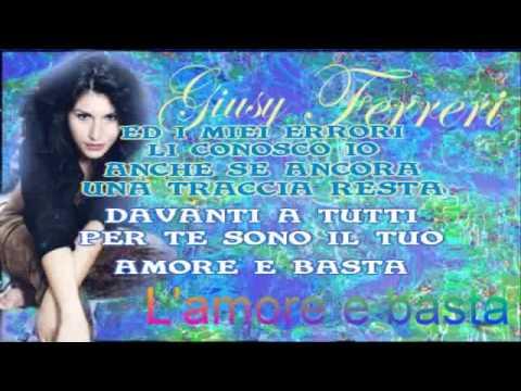 Giusy Ferreri L'amore e basta karaoke con testo