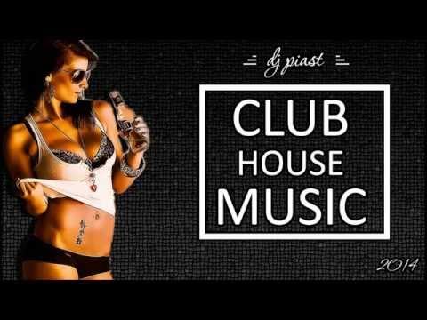 NOWOŚĆ! Best House Club Music 2014 Club Hits DJ PIAST