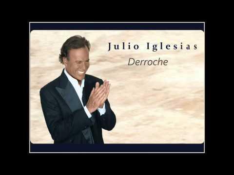 Julio Iglesias - Derroche