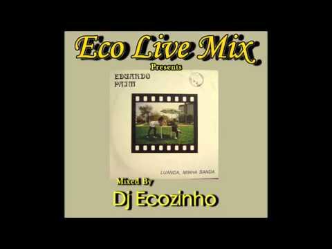 Eduardo Paim - Luanda Minha Banda (Album Completo) 1991 - Eco Live Mix Com Dj Ecozinho