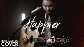 Download Lagu Happier - Ed Sheeran (Boyce Avenue acoustic cover) on Spotify & Apple Gratis STAFABAND