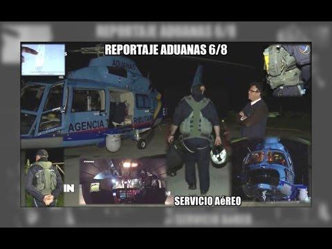 ADUANAS 6/8: Servicio Aereo , helicoptero Argos - Aduanas SVA