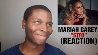 "MARIAH CAREY - ""GTFO"" (REACTION)"