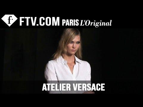 Atelier Versace Backstage ft. Karlie Kloss Spring/Summer 2015 | Paris Couture Fashion Week|FashionTV