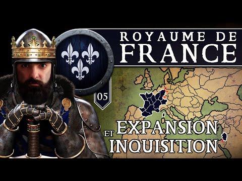 MEDIEVAL II TOTAL WAR [SAISON 1] : FRANCE Ch.5 ~ Expansion & Inquisition