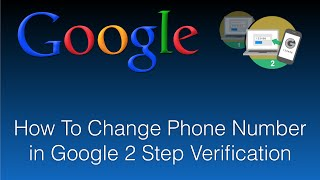 How to Change Phone Number in Google 2 Step Verification