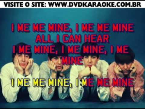 Beatles, The   I Me Mine
