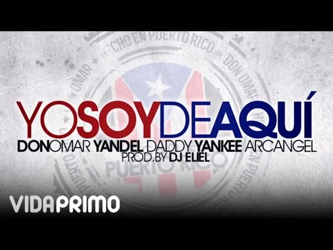 Yo Soy De Aqui - Don Omar Ft. Yandel, Daddy Yankee & Arcangel video