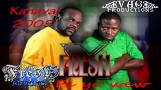 X Fresh Fe Yo We W Kanaval 2009