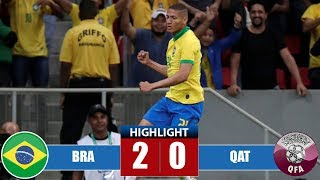 Brazil vs Qatar 2-0 Highlights & All Goals | International Amitoso 2019