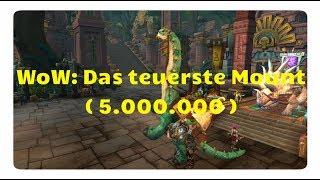 WoW Battle for Azeroth: Das teuerste Mount (5.000.000 Gold)