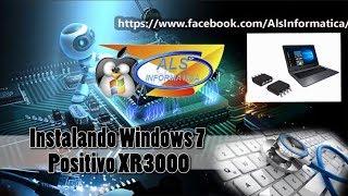 Instalando Windows 7 no  Positivo XR3000 dando tela azul (Resolvido)