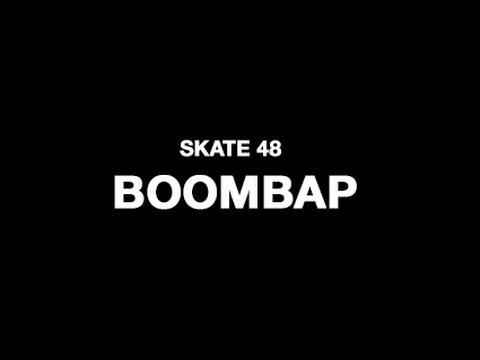 Boombap - SKATE48 2014