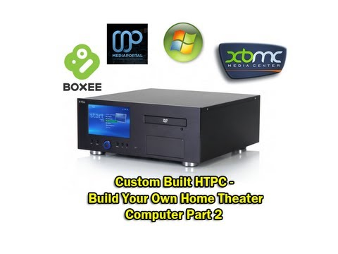 Custom built htpc build your own home theater computer for Build your custom home