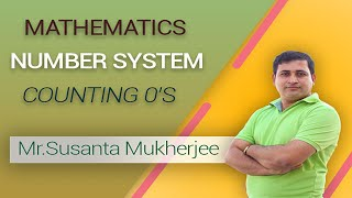 Introduction to Mathematics Number System (Counting 0's)