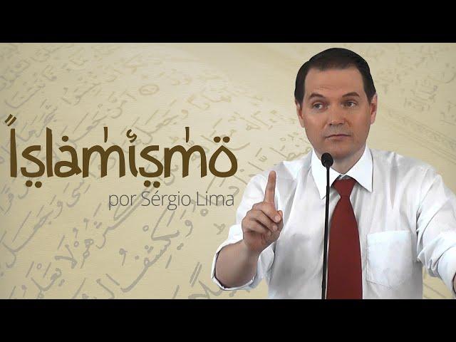 01. Islamismo - Sérgio Lima