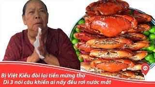 Bị Việt Kiều lấy lại tiền mừng thọ, Dì 3 nói câu khiến ai nấy đều rơi nước mắt