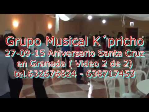 27-09-14 Grupo Musical K´pricho - Aniv. Santa Cruz 2014 (video 2 de 2) Granada