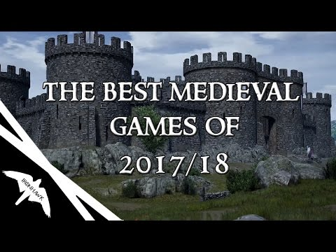 The Best Medieval Games of 2017/18 War Rage,Bannerlord, VoC and More!