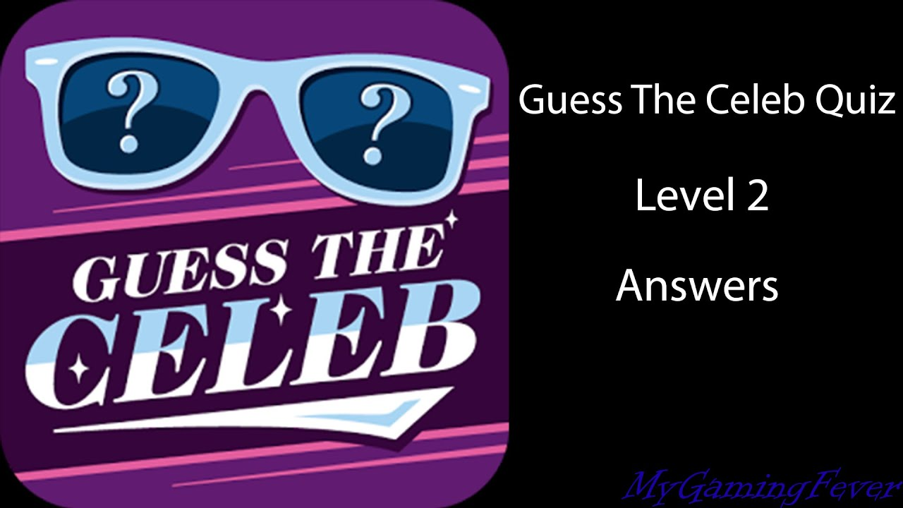 Guess the celebrity level pack 2 answers