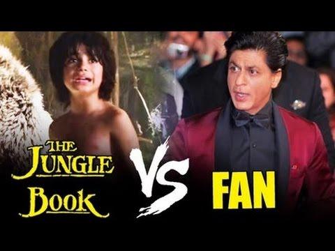 Shahrukh's FAN V/s The Jungle Book | Box Office Clash