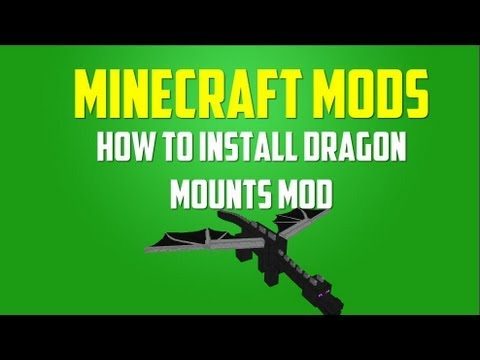 Minecraft Mod: How to Install Dragon Mounts (Easy-1.5.2)