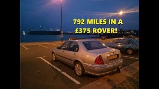Diary: Rover 45 Roadtrip - 792 miles in a £375 car