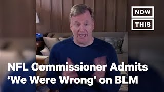 NFL Commissioner Admits 'We Were Wrong' for Not Listening to Black NFL Players | NowThis