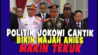 Politik Jokowi Cantik, Bikin Wajah Anies MakinTekuk Dan KALUT