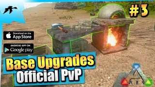 Ark Mobile Ep3| Base Upgrades With Stone Workshop| Solo Official PvP Let