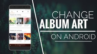How To Change Mp3 Music Album Art On Android