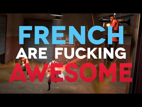 French are Fucking Awesome #TF2Connexion Contest