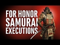 For Honor   Samurai Gameplay and Executions