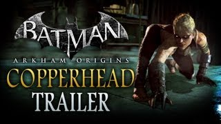 Batman: Arkham Origins - Copperhead Trailer (1080p)