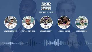 UNDISPUTED Audio Podcast (12.11.18) with Skip Bayless, Shannon Sharpe & Jenny Taft   UNDISPUTED