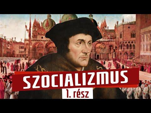 Szocializmus (1. rész)