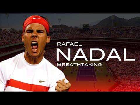 Rafael Nadal - Breathtaking ᴴᴰ