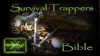 The Survival Trappers Bible Part 1- Paiute Deadfall