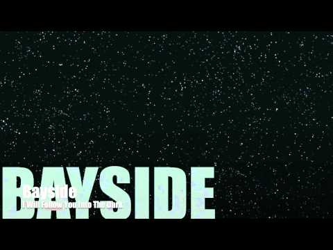 Bayside - I Will Follow You Into The Dark