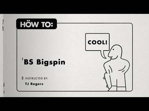 HOW TO: BACKSIDE BIGSPIN with TJ Rogers