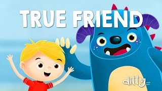 A TRUE FRIEND – Ditty – lovely song for kids. Animated nursery rhymes for children