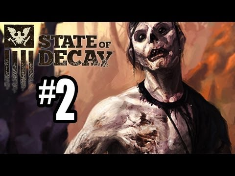 State of Decay Gameplay Walkthrough - Part 2 - NIGHTTIME SURVIVAL!! (Xbox 360 Gameplay HD)