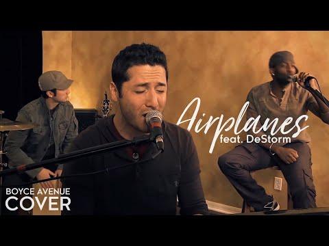 Boyce Avenue feat. DeStorm Power - Airplanes Lyrics