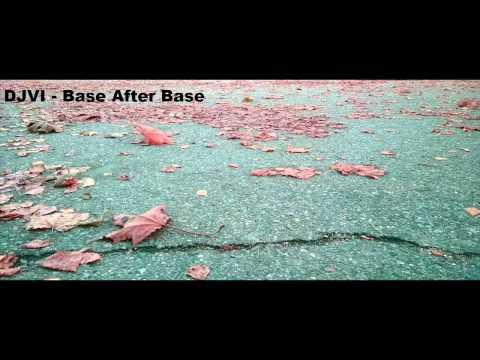 DJVI - Base After Base