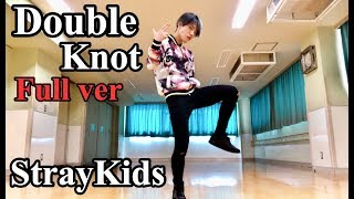 "Stray Kids "" Double Knot "" Full Dance Cover"