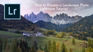 Landscape Photography - How to Process a Landscape Photo in Lightroom