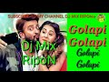 Golapi Golapi  New song.. Dj RipoN hard Dholak mix-Dj RipoN