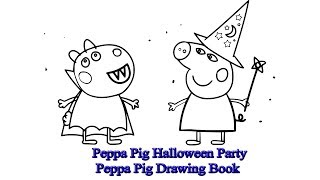 Peppa Pig Halloween Party | Peppa Pig Drawing Book