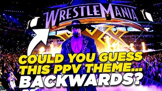 Hardest WWE PPV Themes In REVERSE Quiz!