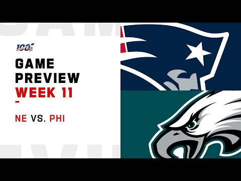 New England Patriots vs Philadelphia Eagles Week 11 NFL Game Preview